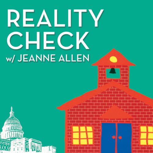 Reality Check w/ Jeanne Allen